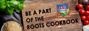 Roots-Cookbook-call-for-recipes