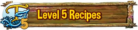 Tinkers Cabin Level 5 Recipes