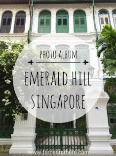 Emerald Hill Road, Emerald Hill, Orchard Road, Singapore, Asia, photography, photo album