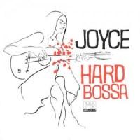 Joyce Hard Bossa 1999