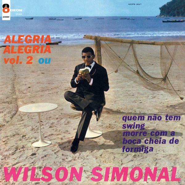 """Capa de  """"Alegria Alegria Vol. 2 ou Quem Não Tem Swing Morre com a Boca Cheia de Formiga"""" (1968), de Wilson Simonal, com """"Sá Marina"""""""