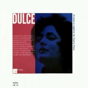 Dulce, o disco de estreia pela Forma em 1965, com músicas de Baden, Jobim e Vinicius