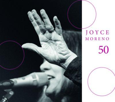 "Joyce Moreno, ""50"", 2018"