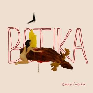 """Carnívora"" (2021), de Botika"
