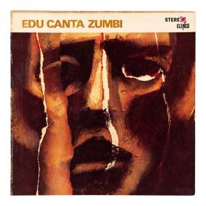 """Edu Lobo, """"Edu Canta Zumbi"""" (1968)"""