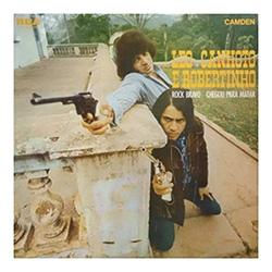 """Léo Canhoto e Robertinho, """"Rock Bravo Chegou para Matar"""" (1970)"""