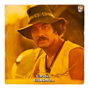 """Erasmo Carlos, """"Carlos, Erasmo..."""" (1971)"""