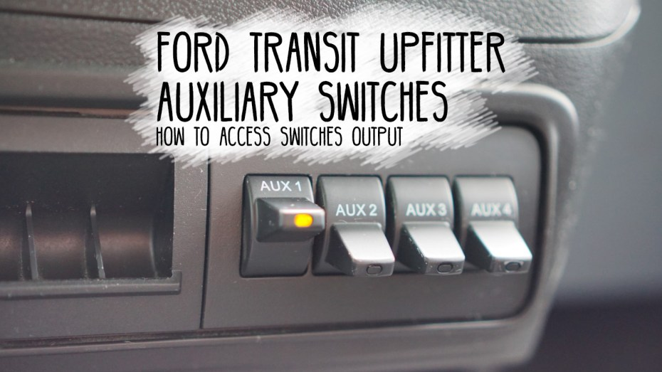 Ford-Transit-Upfitter-Auxiliary-Switches-1600x627