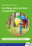 Buch: Ein Kind mit FASD und glücklich