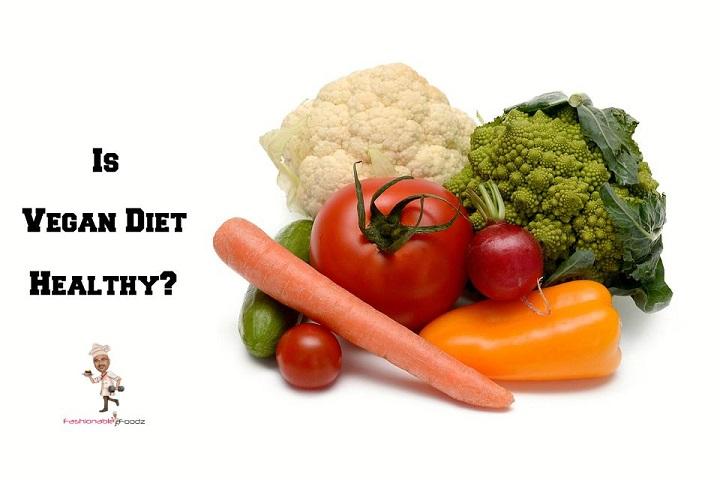 Is Vegan Diet Healthy
