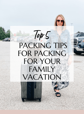 5 Top Packing Tips for your Family Vacation, featured by top Pittsburgh lifestyle blogger, Fashionably Late Mom.