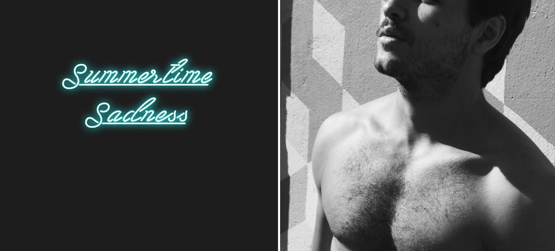 SUMMERTIME SADNESS BY MALC STONE