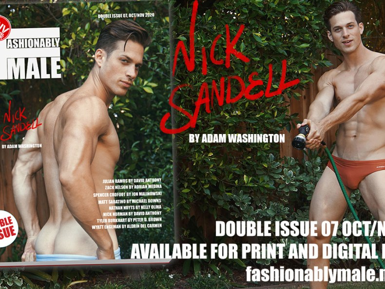 Nick Sandell for PnVFashionablymale Magazine Issue 07 Oct/Nov 2020