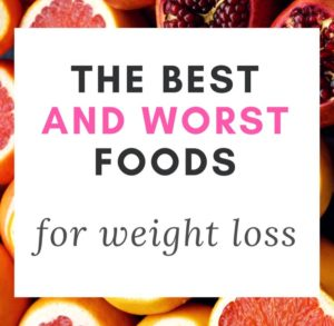Best and Worst Fruit for weight loss