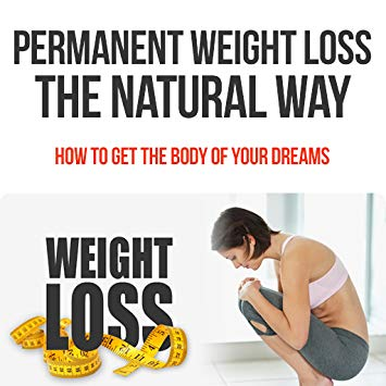 losing weight permanently and naturally