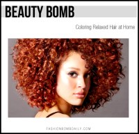 Beauty Bomb: Coloring Relaxed Hair  Fashion Bomb Daily ...