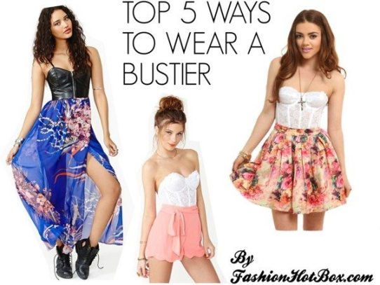 Top 5 Ways to Wear a Bustier