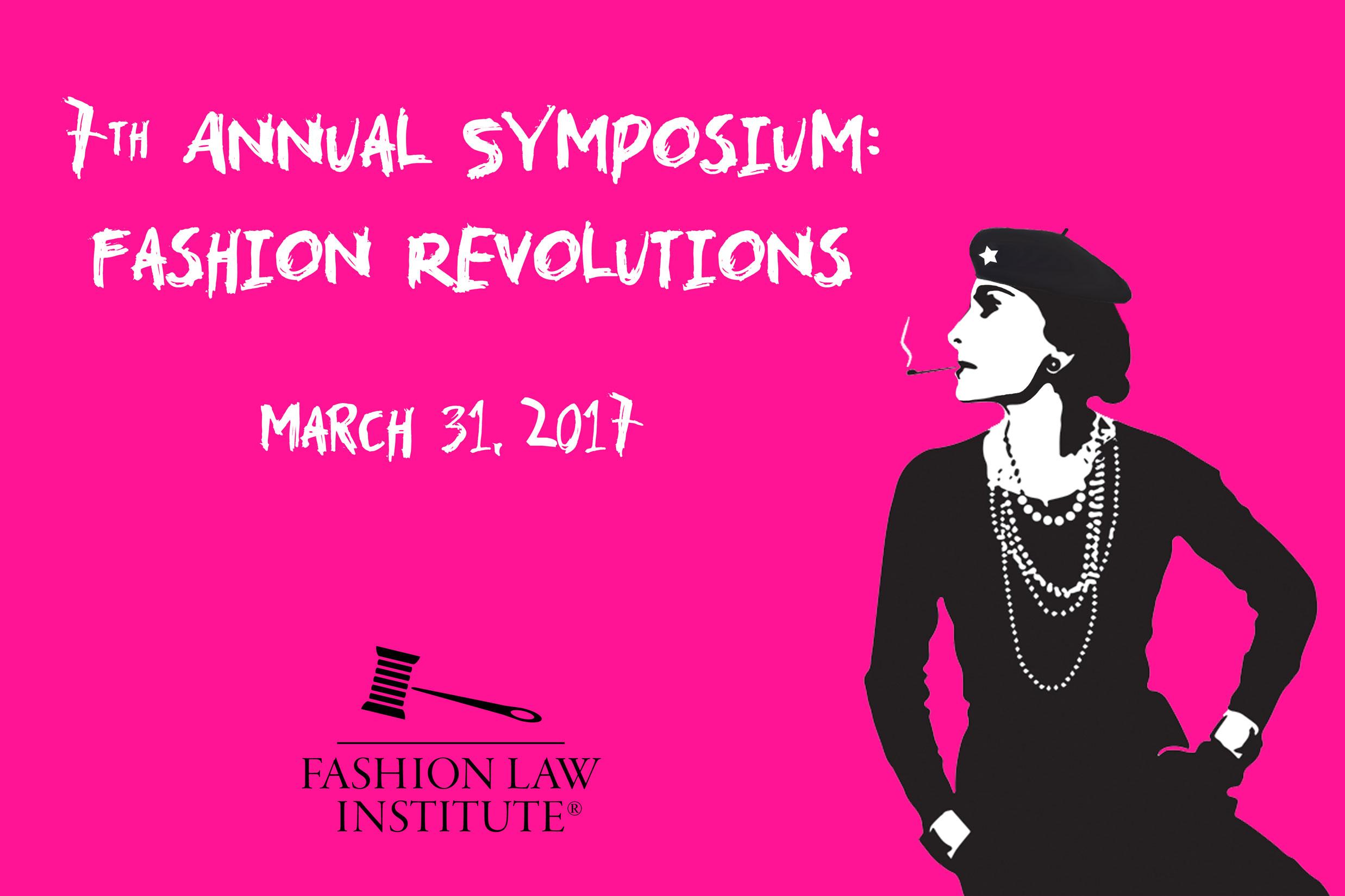 Fashion Revolutions - 7th Annual Fashion Law institute Symposium
