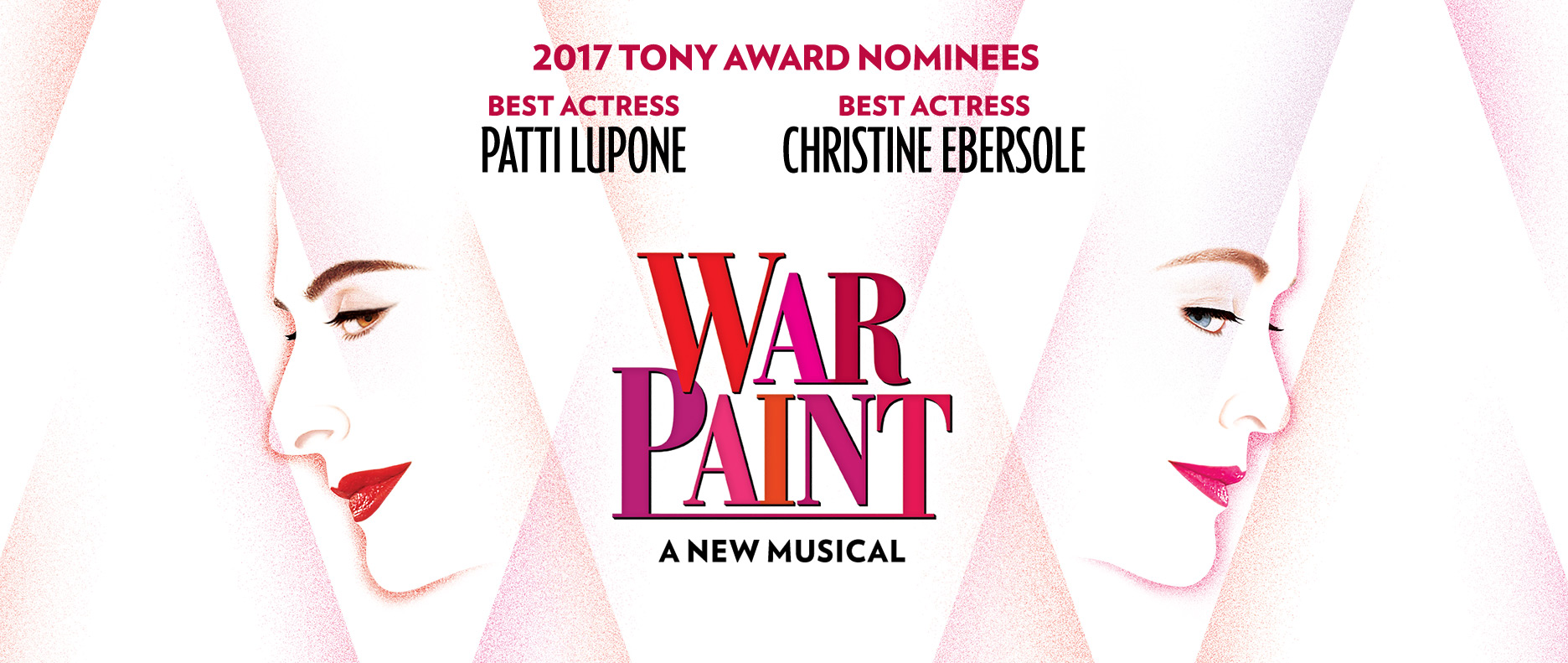 War Paint - CLE on Broadway!