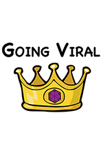 "Image of a golden crown with a burgundy gem, under ""Going Viral"""