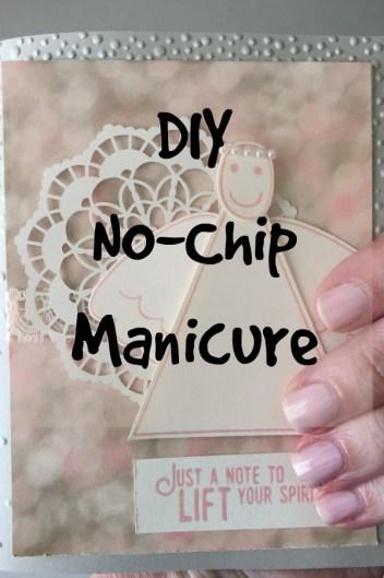 diy no chip manicure