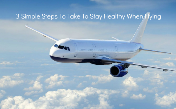 stay healthy when flying