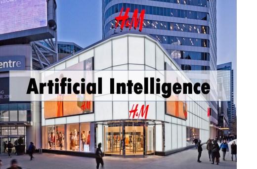 H&M artificial Intelligence Fashtech Assortment Optimization - The Fashion Retailer