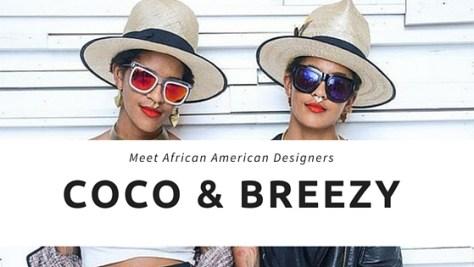 Meet African American Designers Coco & Breezy