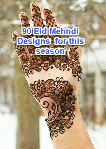90 Eid Mehndi Designs Girls Should Try This Season 2017