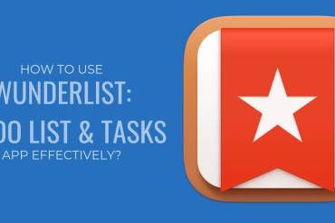 How to use Wunderlist: To-Do List & Tasks App effectively?