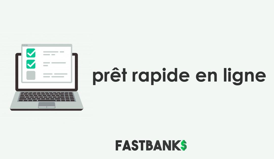 Comment faire un prêt rapide en ligne?