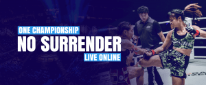 How to watch One Championship live stream | No Surrender