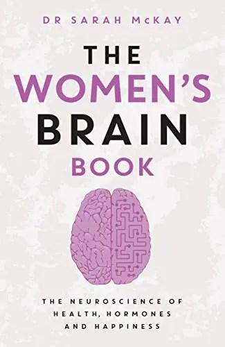 The Women's Brain Book   Dr Sarah McKay