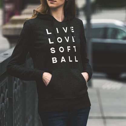 Live Love Softball - Hoodie