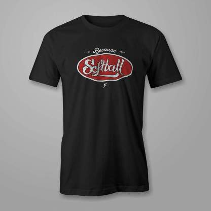 Because Softball - Fastpitch Tees Softball Tshirt
