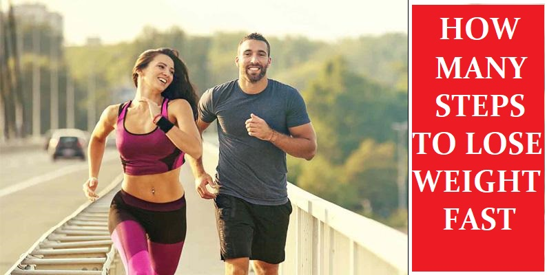 How Many Steps Per Day To Lose Weight Fast
