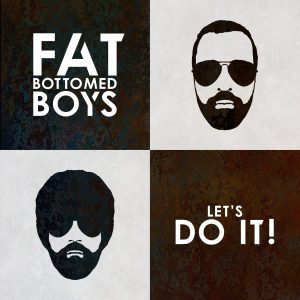 Fat Bottomed Boys - Let's Do It album cover