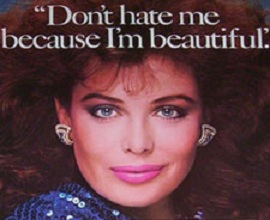 """Picture of Kelly LeBrock with caption """"Don't hate me because I'm beautiful"""""""