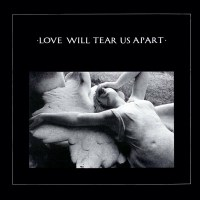 Joy Division Love Will Tear Us Apart