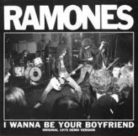 ramones i wanna be your boyfriend