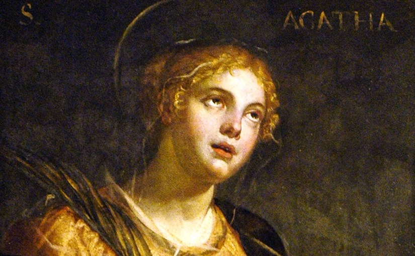Saint Agatha, Virgin Martyr