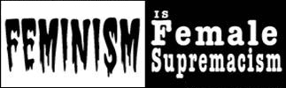 Female supremacism; bumper sticker