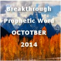Breakthrough Word for October 2014 (Video)