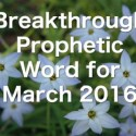 Breakthrough Word for March 2016