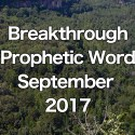 Breakthrough Prophetic Word for September 2017