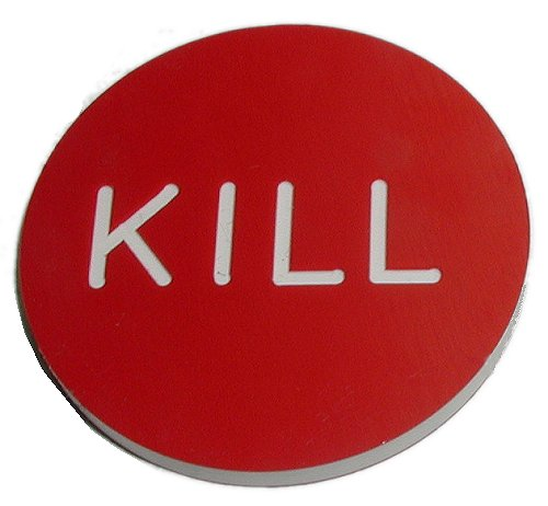Kill-button