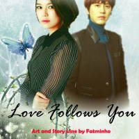 LOVE FOLLOWS YOU 9