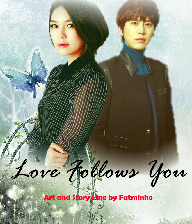 LOVE FOLLOWS YOU 8