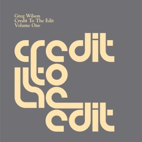 Greg-Wilson-Credit-To-The-Edit-Volume-One-front1