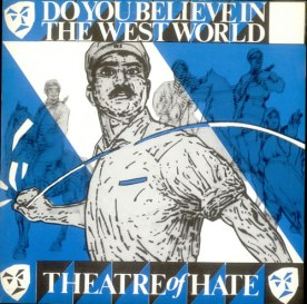 Theatre-Of-Hate-Do-You-Believe-In-172233